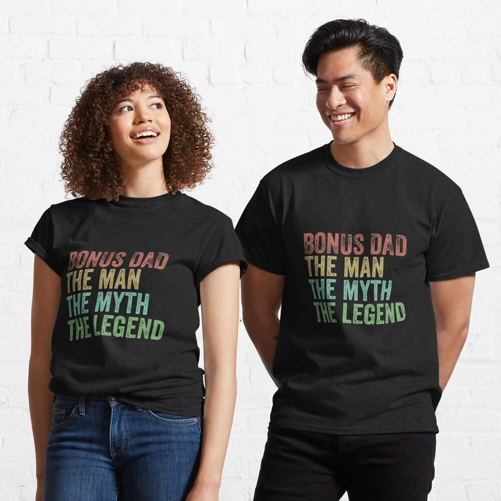 Best dad The Man the myth the legend Shirt